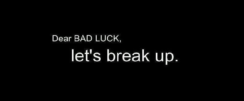 dear-bad-luck